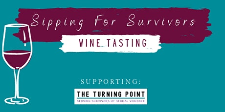 Sipping for Survivors Wine Tasting tickets