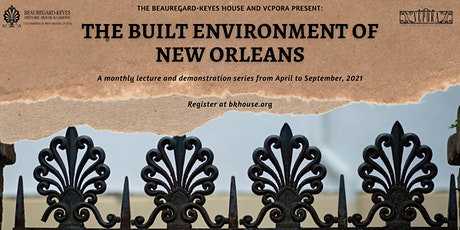 The Built Environment of New Orleans: A Lecture and Tour with Jonn Hankins tickets