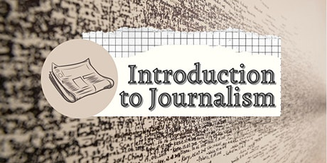 Introduction to Journalism (Ages 12-17) tickets