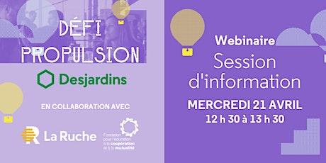 Webinaire | Session d'information pour le Défi Propulsion Desjardins billets