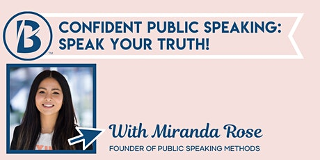 Confident Public Speaking: Speak Your Truth! tickets