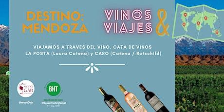 Vinos & Viajes. Destino: Mendoza entradas