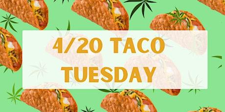 4/20 Taco Tuesday billets