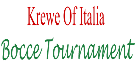 Krewe of Italia Indoor Bocce Tournament tickets