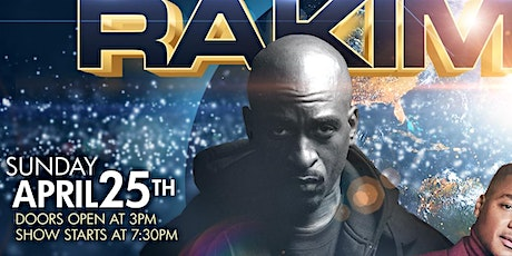 "THIS SUNDAY THE LEGENDARY & ICONIC ""RAKIM"" LIVE CONCERT- GET TIX @ DOOR TOO tickets"