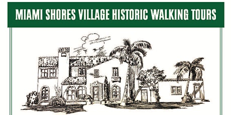 Miami Shores Village Historic Walking Tours tickets