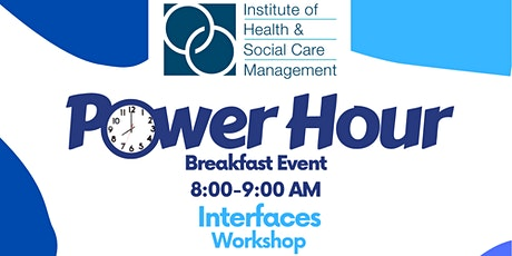 IHSCM POWER HOUR: Interfaces Workshop Event tickets