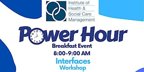 IHSCM POWER HOUR: Interfaces Workshop Event tickets