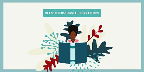 Blaze Discussions: Authors Edition tickets