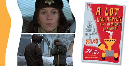 New Plaza Cinema Lecture Series:  The Untold Story of the Making of Fargo tickets