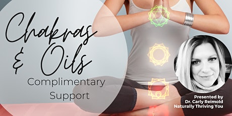 CHAKRAS & OILS: Complimentary Support tickets