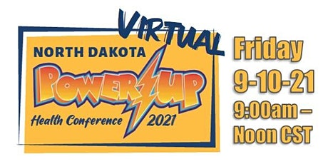 2021 North Dakota Power Up Health Conference tickets