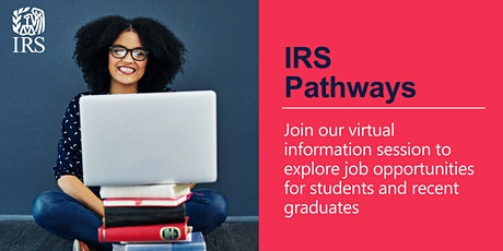 IRS Pathways Opportunities for Students and Recent Graduates tickets