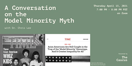 The Caucus Presents: A Conversation on the Model Minority Myth tickets