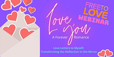 Love Letters to Myself with Christina FREEBIE INTRO WEBINAR tickets