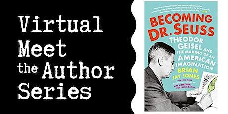 "Virtual Talk: ""Becoming Dr. Seuss"" with Brian Jay Jones tickets"