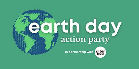 Earth Day Action Party tickets