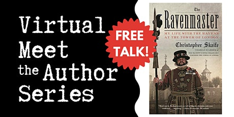 """Virtual Talk: """"The Ravenmaster"""" with Christopher Skaife tickets"""