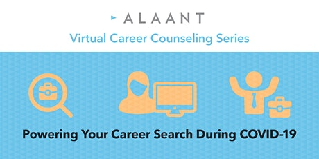 Career Counseling Series: Powering Your Career Search During COVID-19 tickets