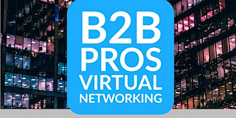B2B Marketing | Networking | B2B Business Networking ingressos