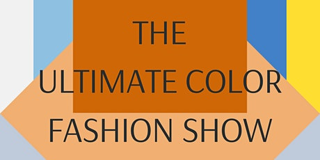 The Ultimate Color Summer Fashion Show tickets
