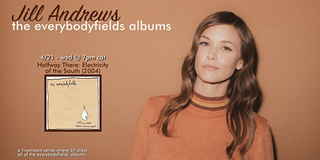 Jill Andrews sings everybodyfields' Halfway There: Electricity of the South tickets