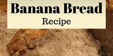 Banana Bread tickets