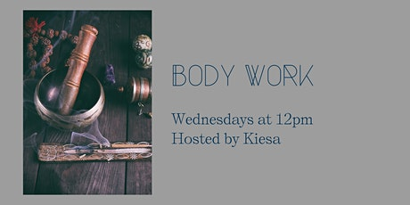 Body Work with Keisa tickets