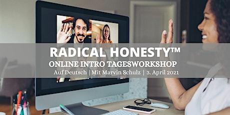 Radical Honesty™ Online Intro Tagesworkshop | auf Deutsch Tickets