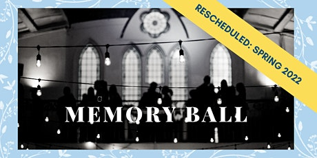 The 8th Annual Memory Ball billets