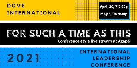 Agape Marysville -DOVE International Leadership Conference tickets
