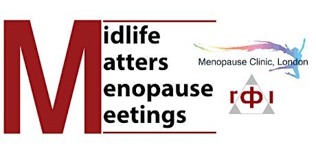 Midlife Matters Menopause Meetings tickets