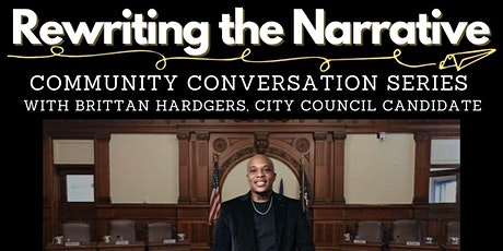 """""""Rewriting the Narrative"""" Community Conversations with Brittan Hardgers tickets"""