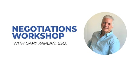 LifeX Labs Negotiations Workshop with Gary Kaplan tickets