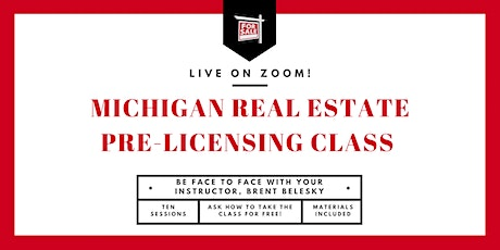 Michigan Real Estate Pre-Licensing Course: Live on Zoom! tickets