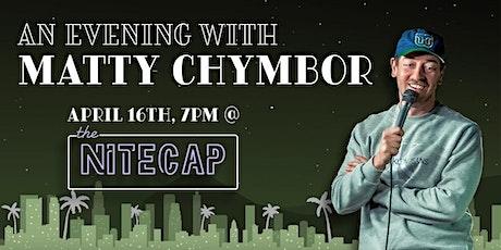 An Evening With Matty Chymbor tickets