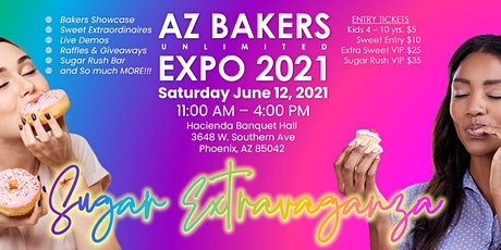 AZ BAKERS UNLIMITED EXPO SUGAR EXTRAVAGANZA tickets