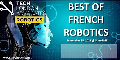 "TLA Robotics webinar: ""Best of French Robotics"" tickets"