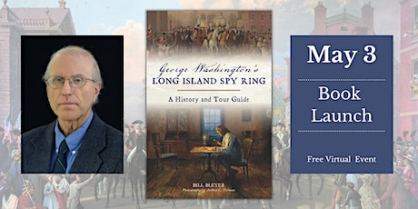 Book Launch: George Washington's Long Island Spy Ring Tickets
