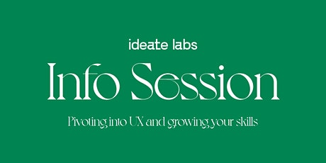 Grow in UX/UI : Pivoting into the Design Field Info Session with Ideate Lab tickets