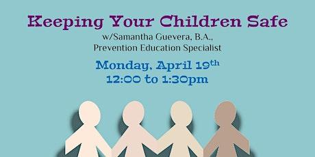 Keeping your Children Safe tickets