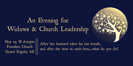 An Evening for Widows & Church Leadership tickets