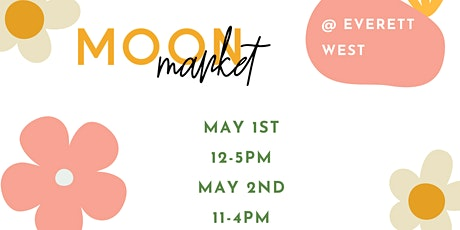 May PDX Moon Market tickets