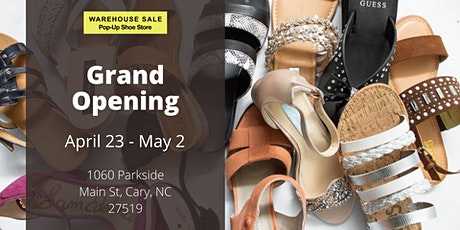 Warehouse Sale Pop-Up Shoe Store Grand Opening! Cary, NC tickets