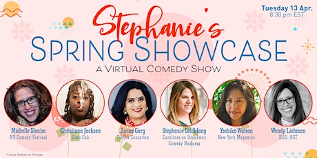Stephanie's Spring Showcase- Virtual Comedy Show tickets