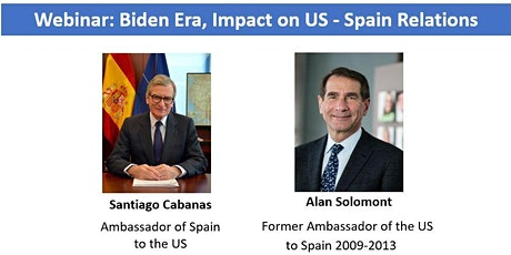 Webinar: Biden Era, Impact on US - Spain Relations entradas