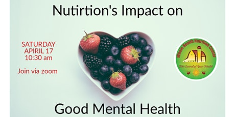 Nutrition's Impact on Good Mental Health tickets