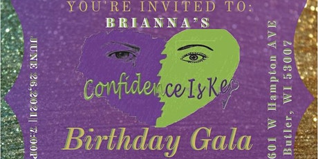 Brianna's Confidence Is Key Birthday Gala tickets