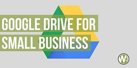 Google Drive for Small Business (Web and Beyond Webinars) tickets
