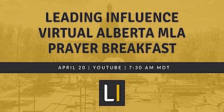 Leading Influence Virtual Alberta MLA Prayer Breakfast tickets